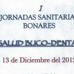 """1 Jornadas Sanitarias de Bonares """"Salud Buco-Dental"""""""