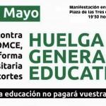 Día 09 de Mayo: Huelga General de la Enseñanza.