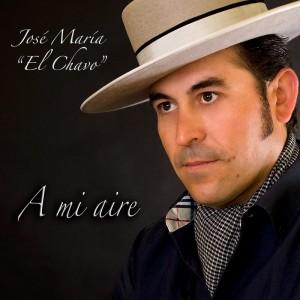 Jose Maria El Chavo, a mi aire.