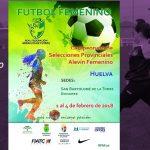 Bonares acoge el Campeonato de Andalucía de Selecciones Provinciales de Fútbol 7 Femenino Alevín.