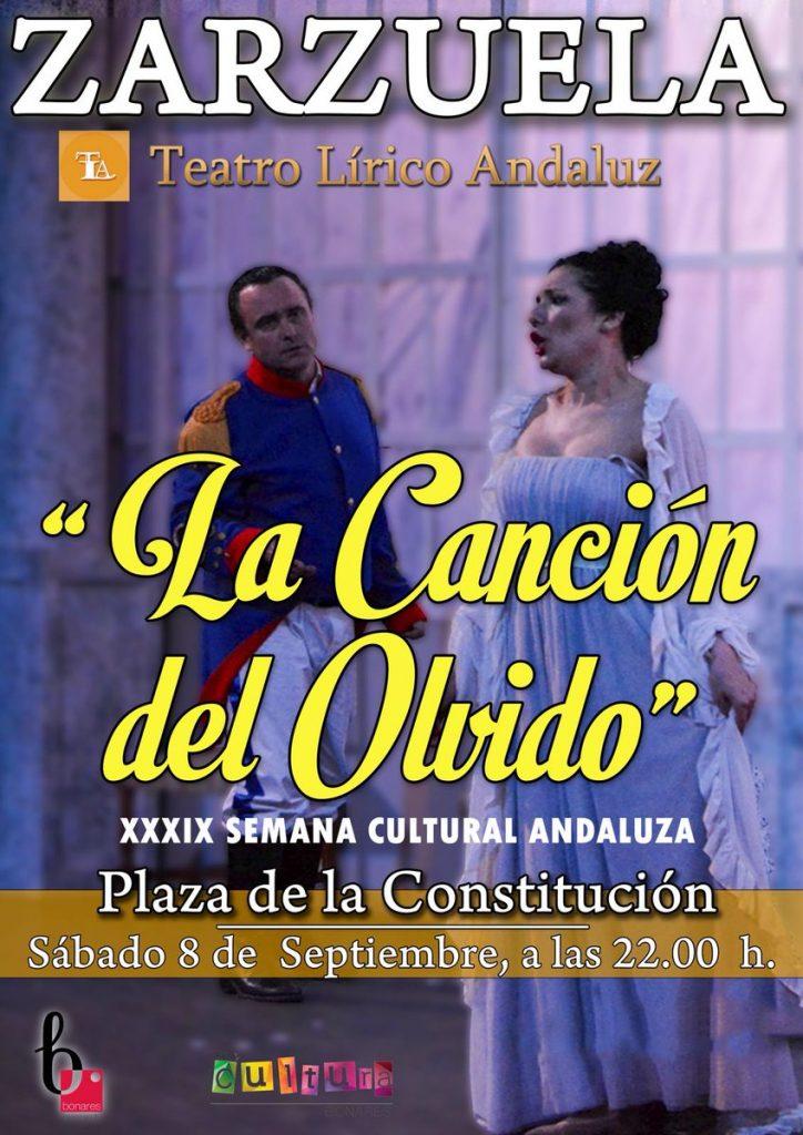 Teatro Lírico Andaluz presenta la ZARZUELA « LA CANCIÓN DEL OLVIDO »