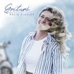 Rocío Ojuelos estrena ''Gritaré'', un canto a la libertad de ser uno mismo y a la superación personal.