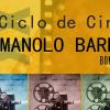 XX Ciclo de Cine Manolo Barba.