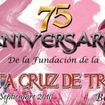 La  Cruz de Triana celebra su 75º Aniversario (1935 –2010)