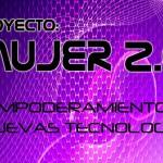 Jornadas: Empoderamiento Femenino y Nuevas Tecnologías en Bonares.