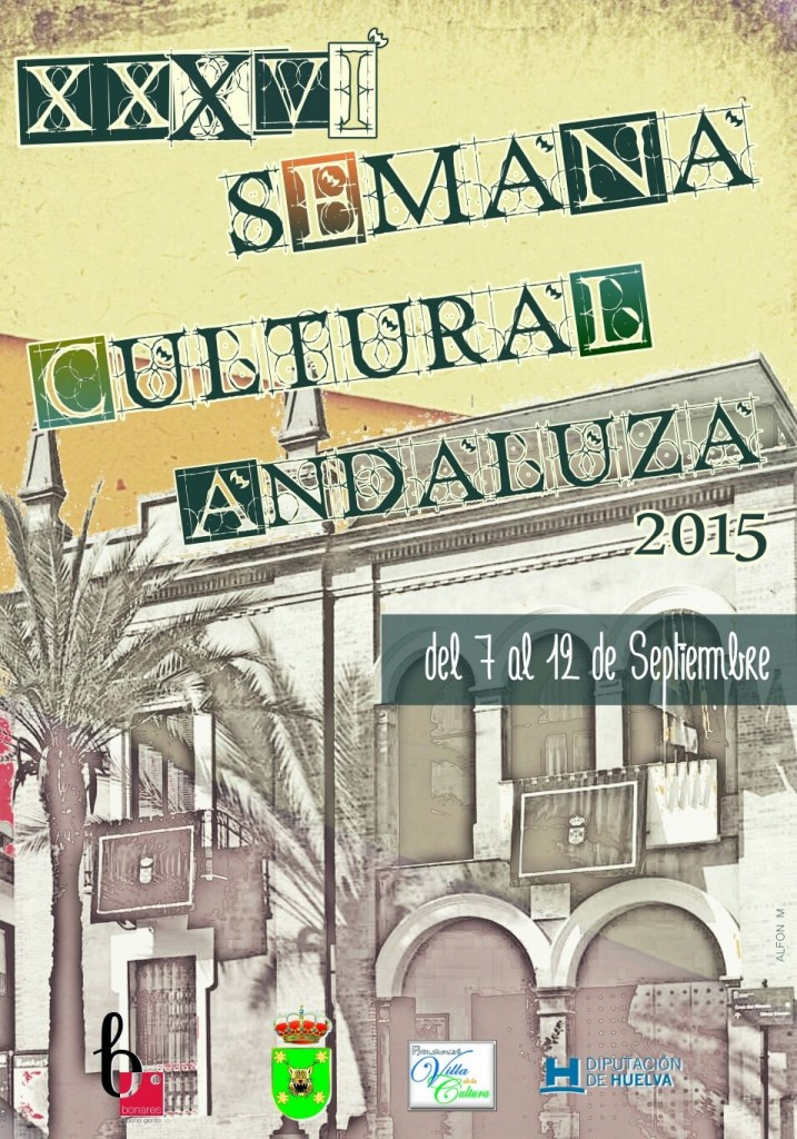 cartel semana cultural andaluza 2015 Bonares.